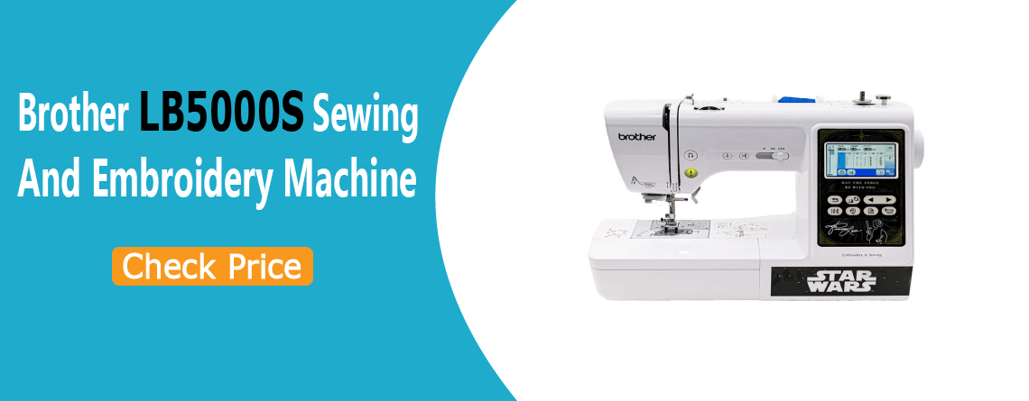 Brother LB5000S Sewing and Embroidery Machine