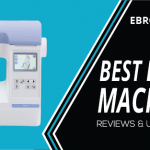 Best Embroidery Machine 2021 - And Why They Are Worth Buying!